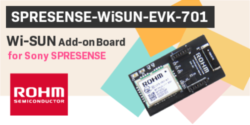 SPRESENSE-WiSUN-EVK-701_eyecatch.png SPRESENSE-WiSUN-EVK-701_product.png SPRESENSE-WiSUN-EVK-701