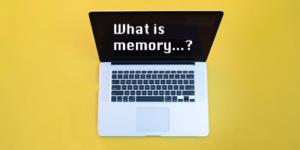 メモリとは