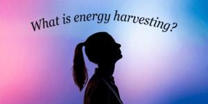 エネルギーハーベスティング