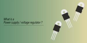 電源・電圧レギュレータ